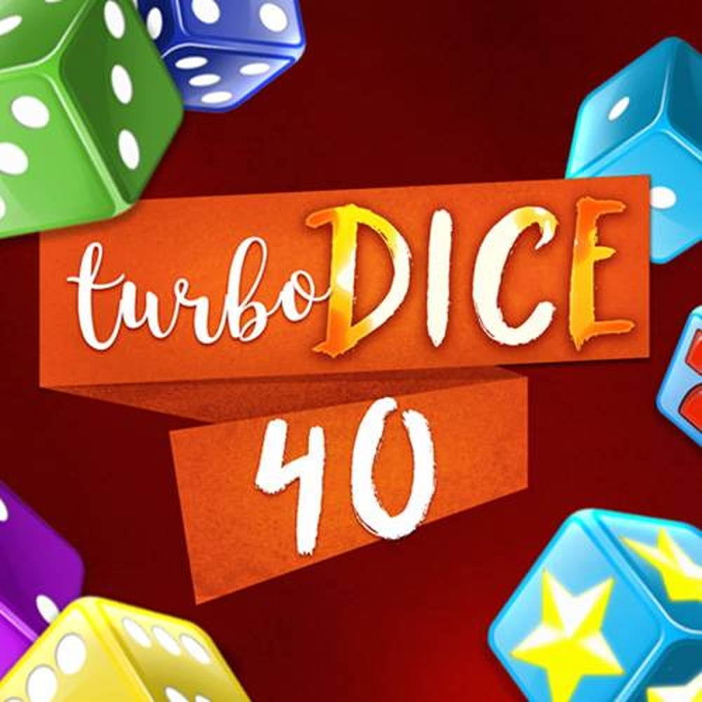 The Turbo Dice 40 Online Slot Demo Game by Fazi Gaming