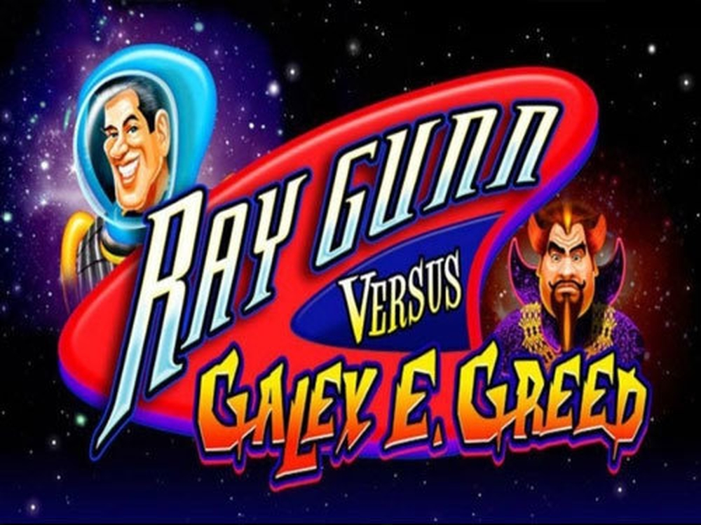 The Ray Gunn Versus Galey E. Greed Online Slot Demo Game by Gamesys