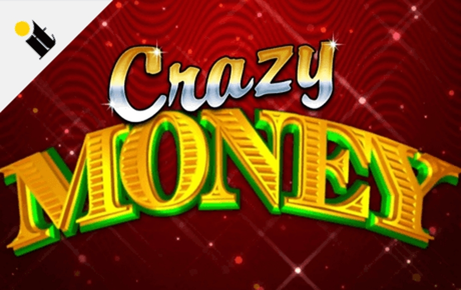 The Crazy Money Deluxe Online Slot Demo Game by Incredible Technologies