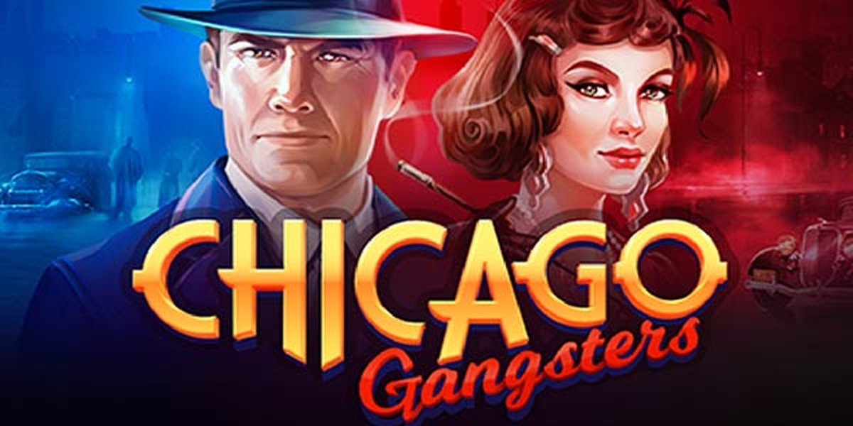 The Chicago Gangsters Online Slot Demo Game by Playson